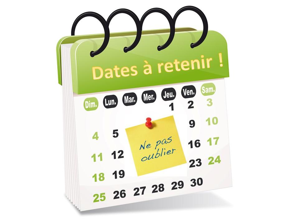 Les prochaines dates importantes!